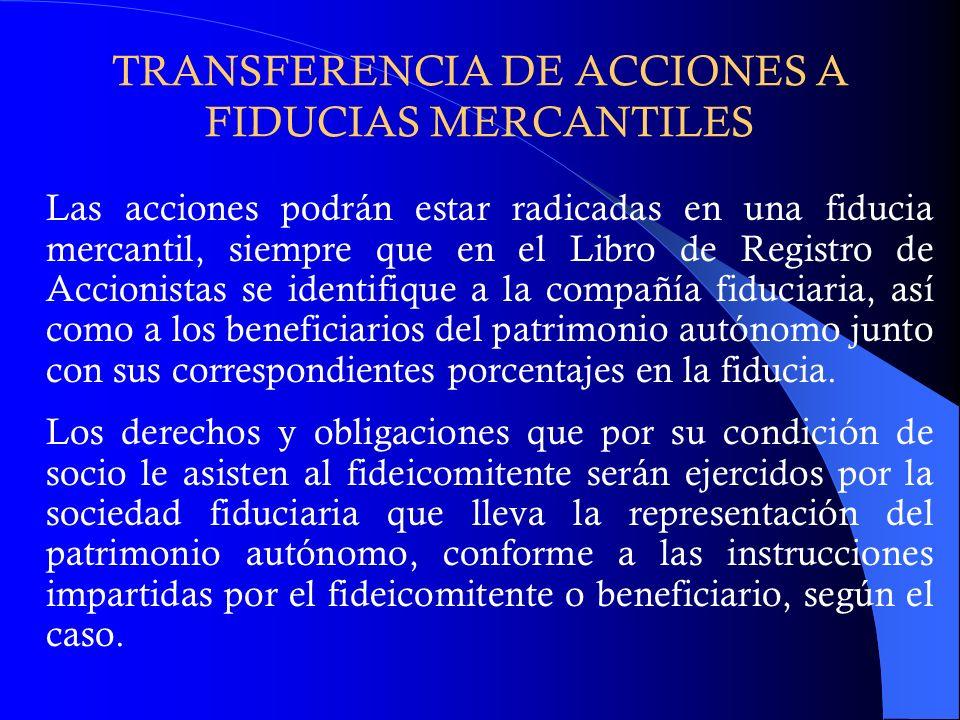 TRANSFERENCIA DE ACCIONES A FIDUCIAS MERCANTILES