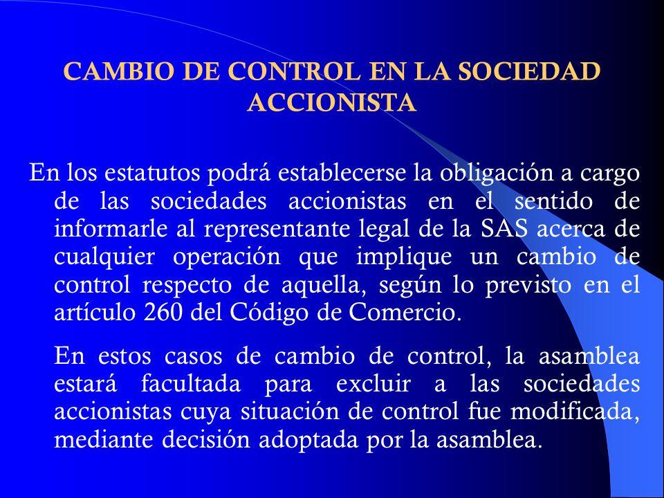 CAMBIO DE CONTROL EN LA SOCIEDAD ACCIONISTA