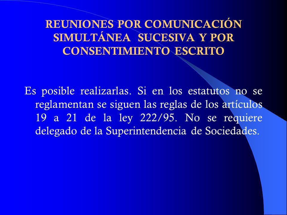 REUNIONES POR COMUNICACIÓN SIMULTÁNEA SUCESIVA Y POR CONSENTIMIENTO ESCRITO
