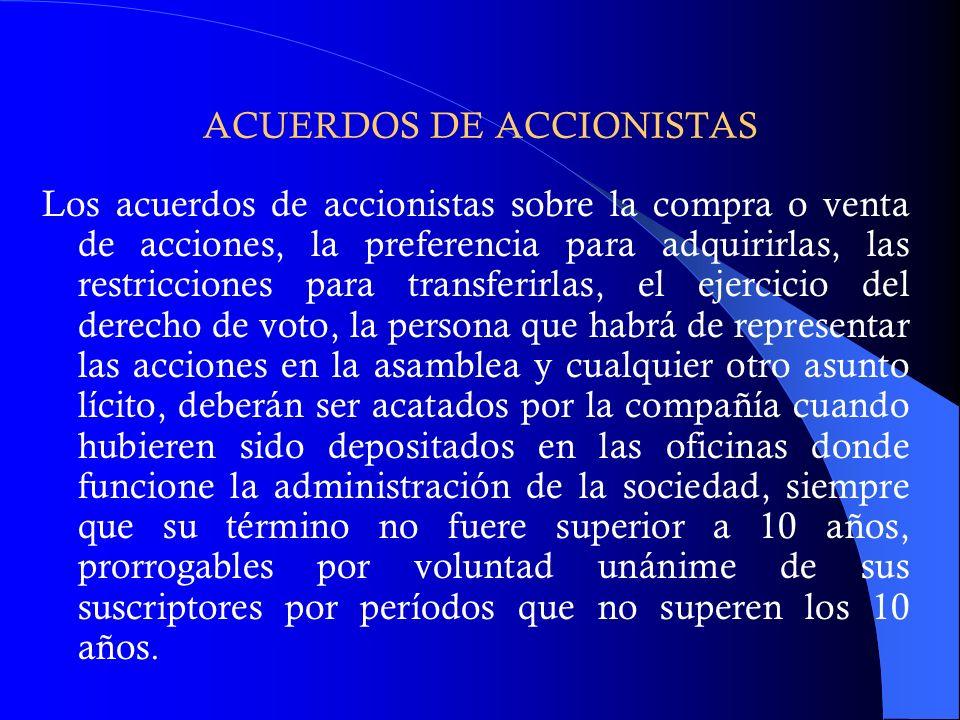 ACUERDOS DE ACCIONISTAS