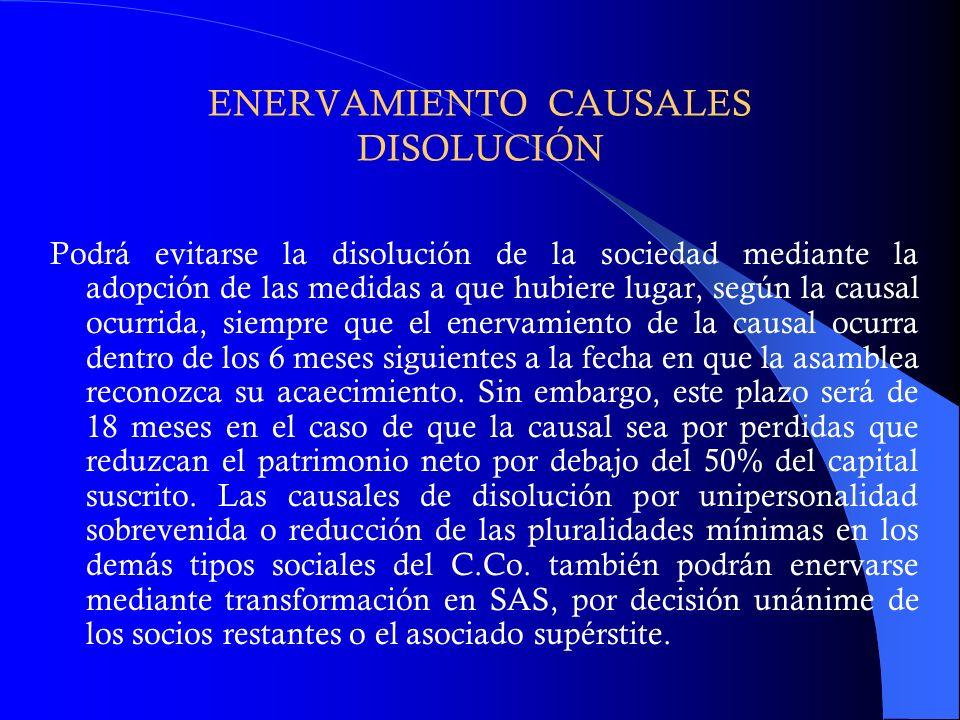 ENERVAMIENTO CAUSALES DISOLUCIÓN
