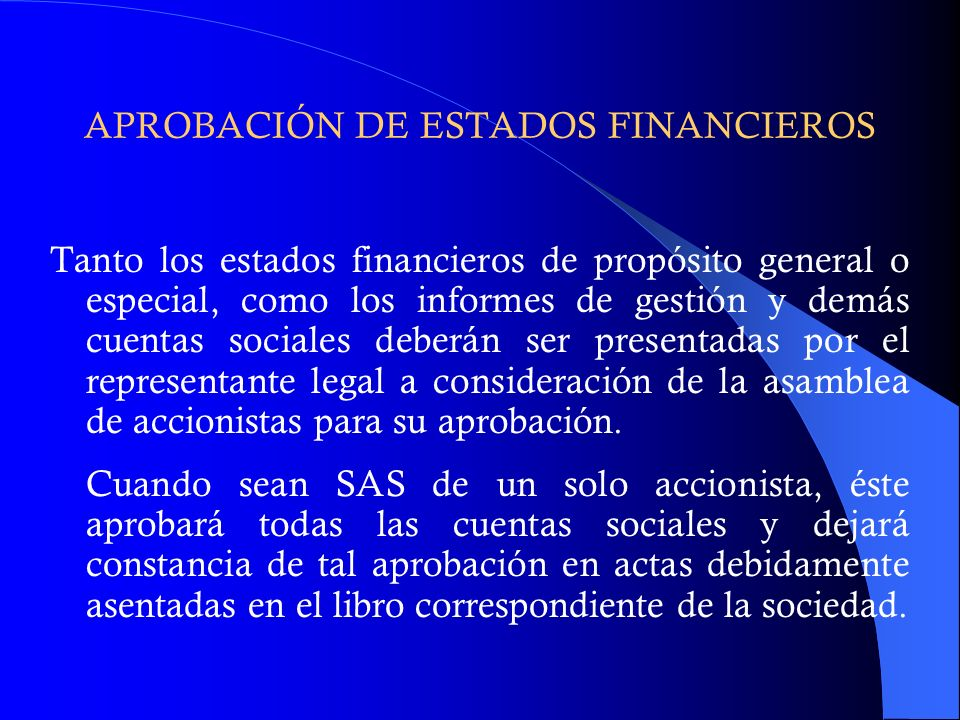 APROBACIÓN DE ESTADOS FINANCIEROS