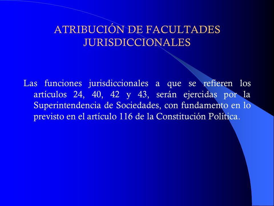 ATRIBUCIÓN DE FACULTADES JURISDICCIONALES