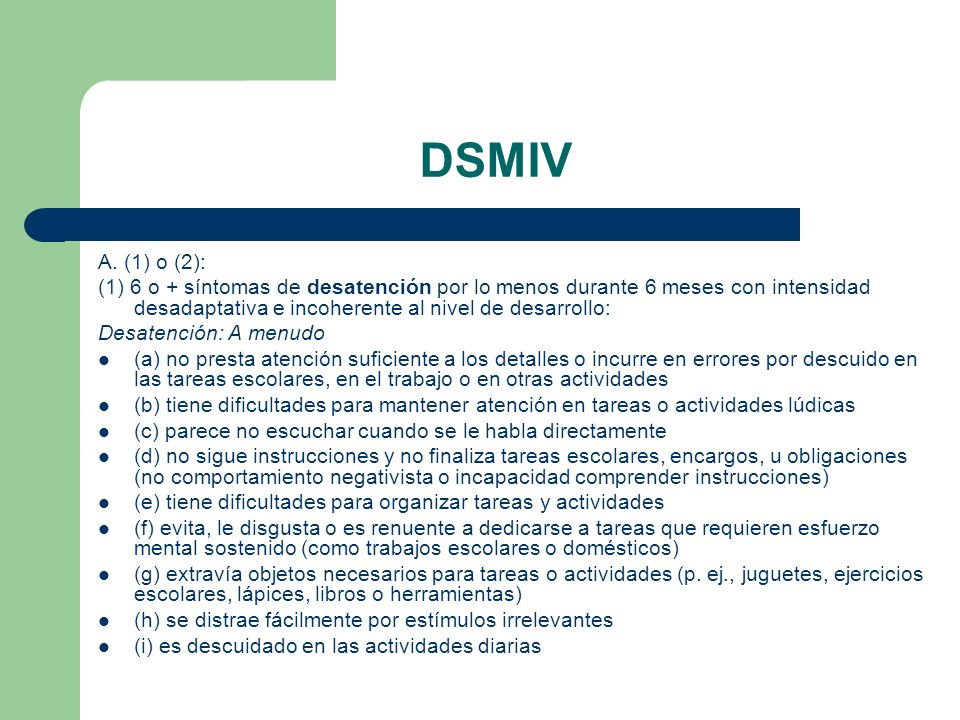 DSMIV A. (1) o (2):