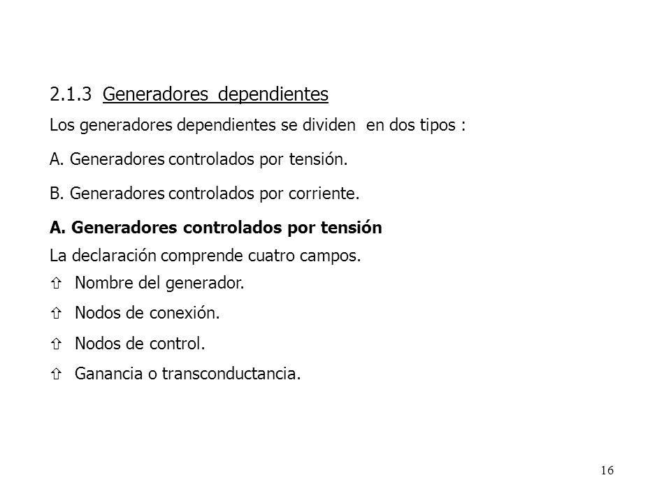 2.1.3 Generadores dependientes
