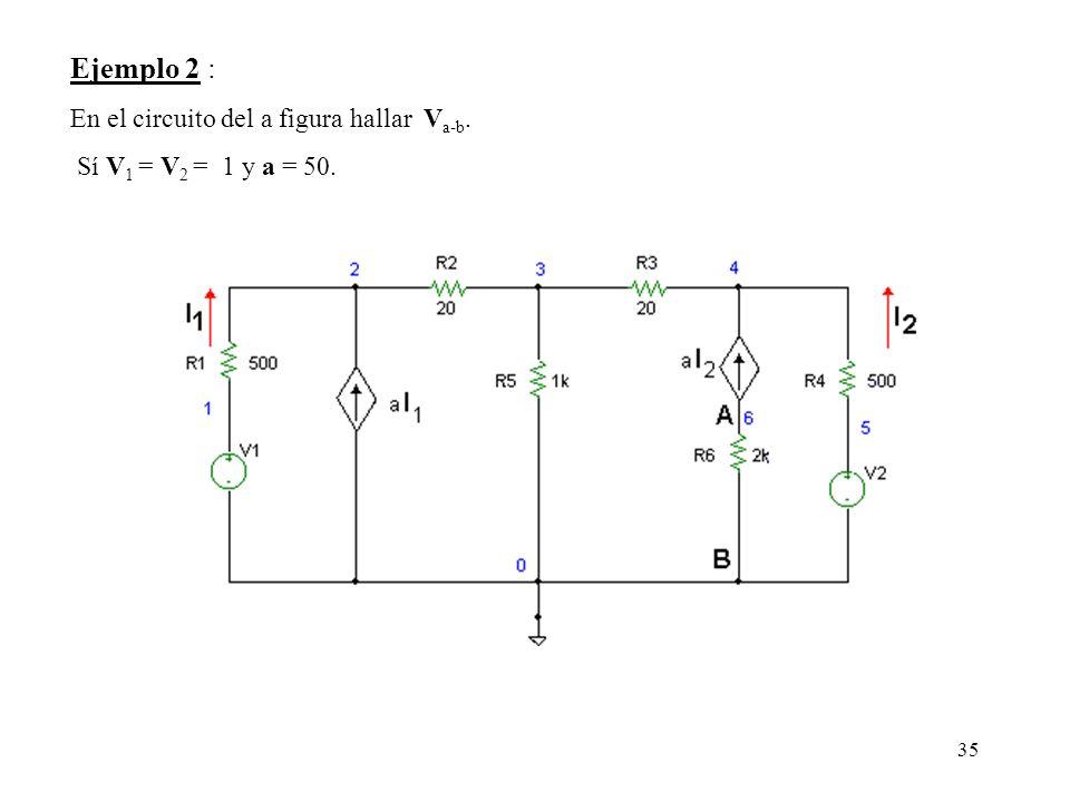 Ejemplo 2 : En el circuito del a figura hallar Va-b.