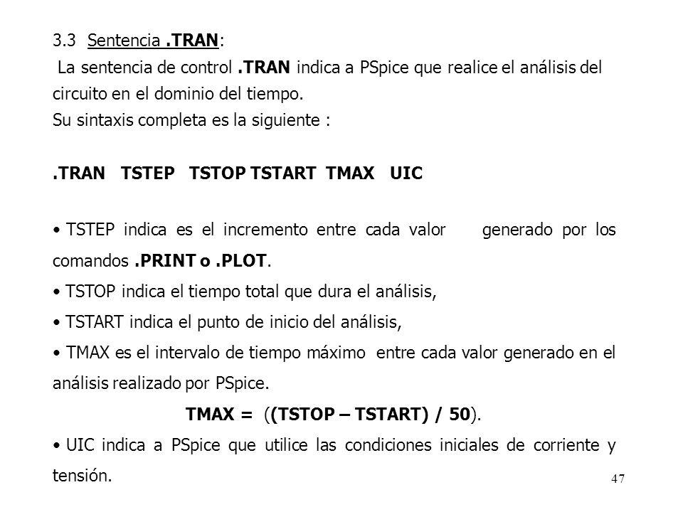 TMAX = ((TSTOP – TSTART) / 50).