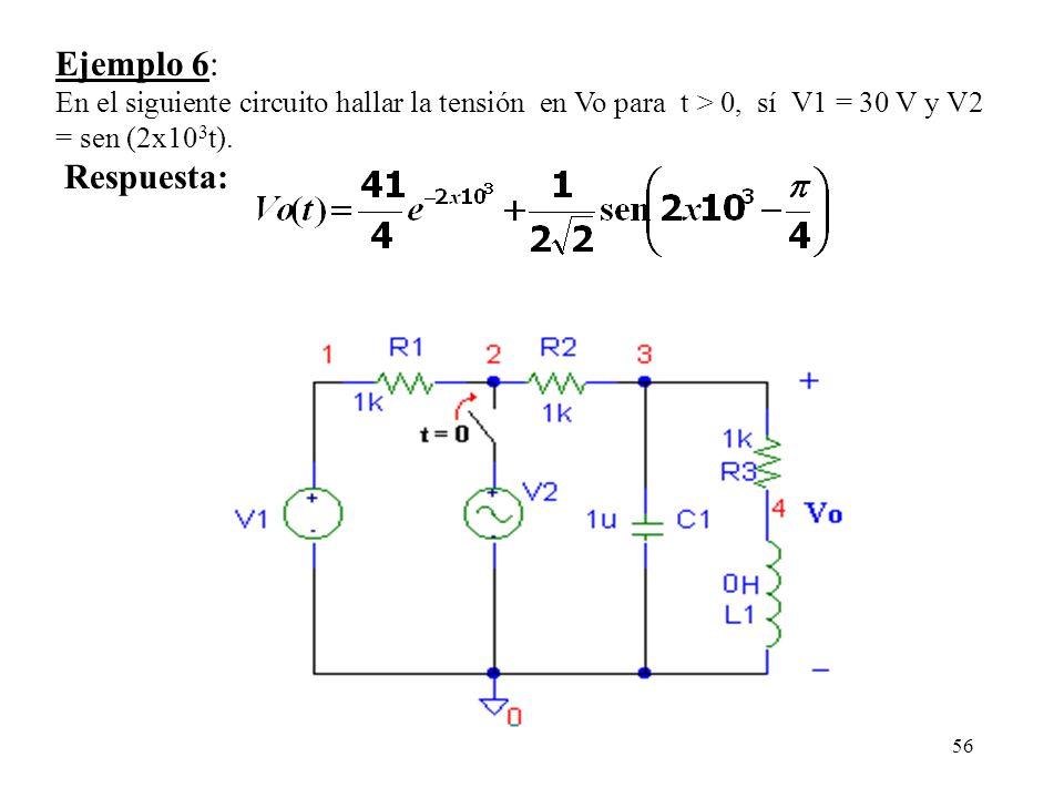 Ejemplo 6: En el siguiente circuito hallar la tensión en Vo para t > 0, sí V1 = 30 V y V2 = sen (2x103t).
