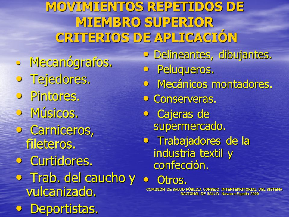 MOVIMIENTOS REPETIDOS DE MIEMBRO SUPERIOR CRITERIOS DE APLICACIÓN
