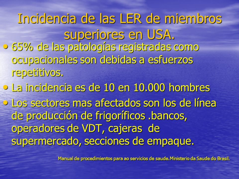 Incidencia de las LER de miembros superiores en USA.