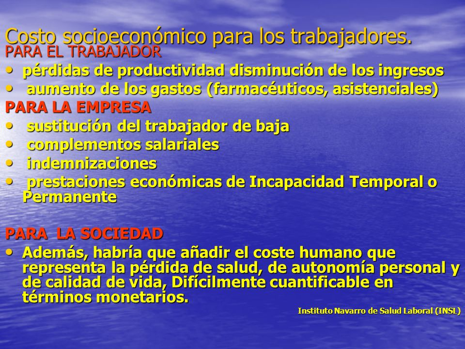 Costo socioeconómico para los trabajadores.