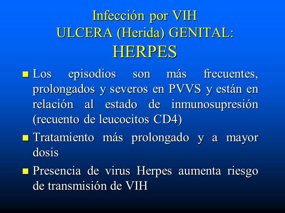 Infección por VIH ULCERA (Herida) GENITAL: HERPES