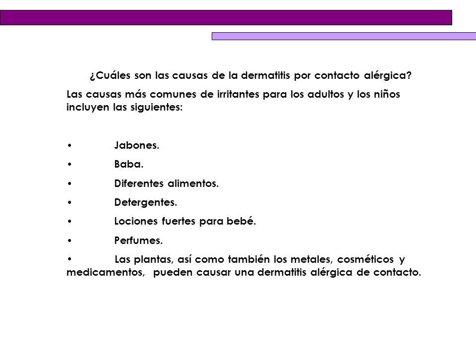 ¿Cuáles son las causas de la dermatitis por contacto alérgica