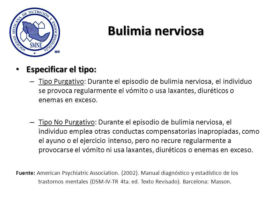 Bulimia nerviosa Especificar el tipo: