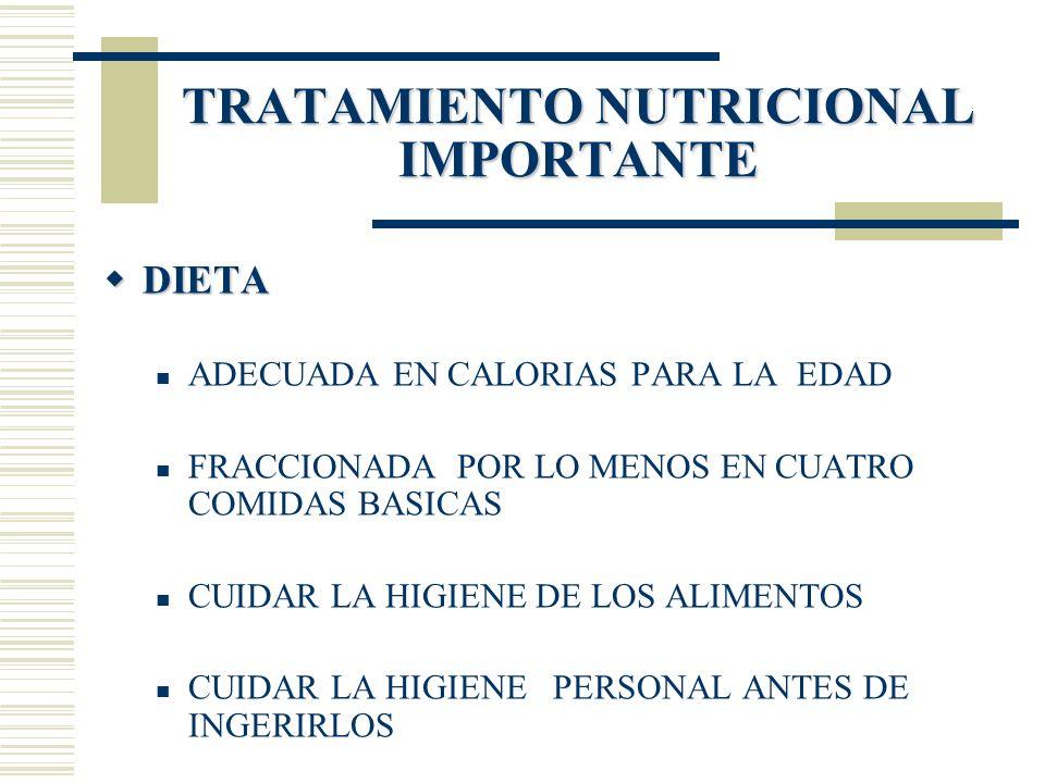 TRATAMIENTO NUTRICIONAL IMPORTANTE
