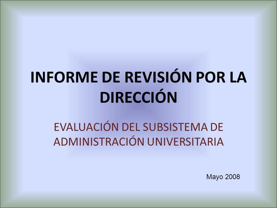INFORME DE REVISIÓN POR LA DIRECCIÓN