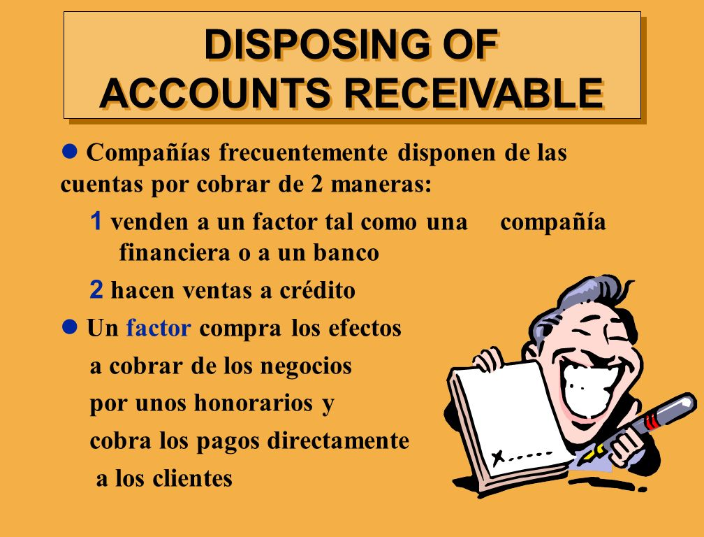 DISPOSING OF ACCOUNTS RECEIVABLE