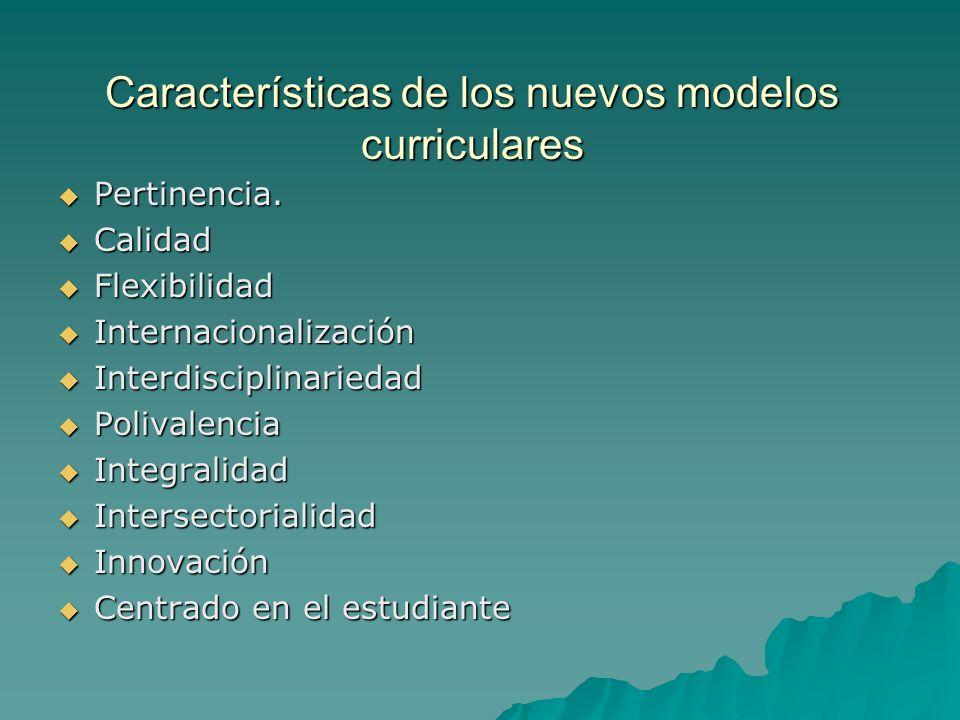 Características de los nuevos modelos curriculares