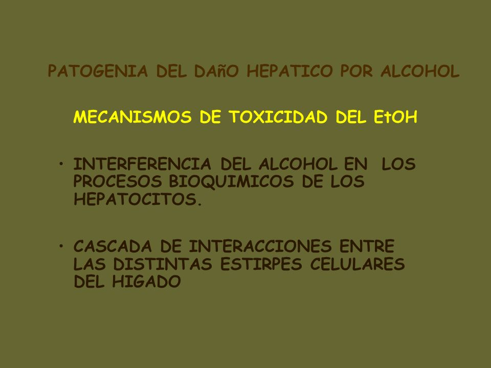 PATOGENIA DEL DAñO HEPATICO POR ALCOHOL