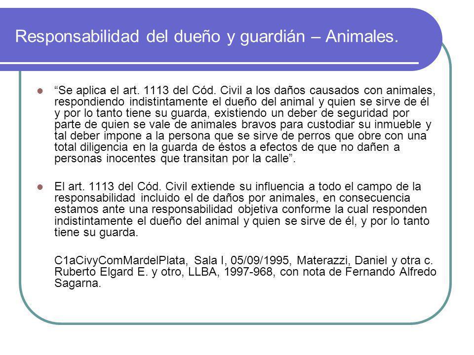 Responsabilidad del dueño y guardián – Animales.