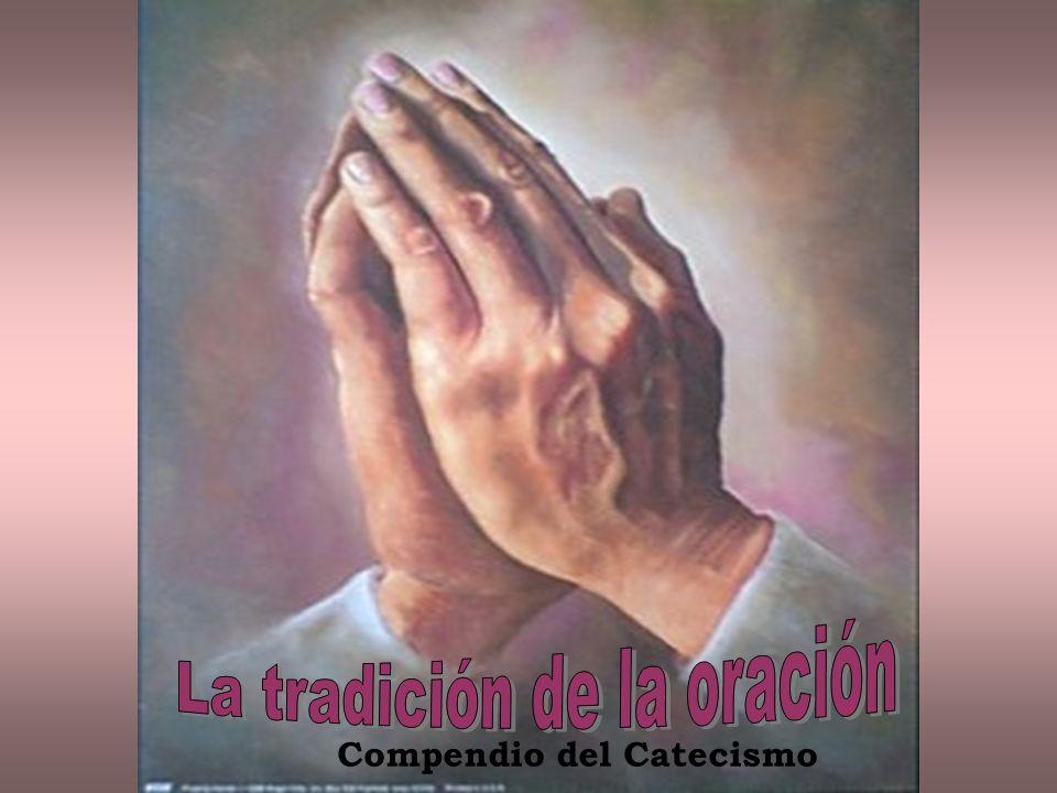 La tradición de la oración