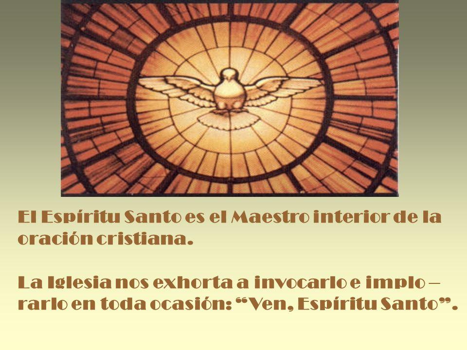 El Espíritu Santo es el Maestro interior de la
