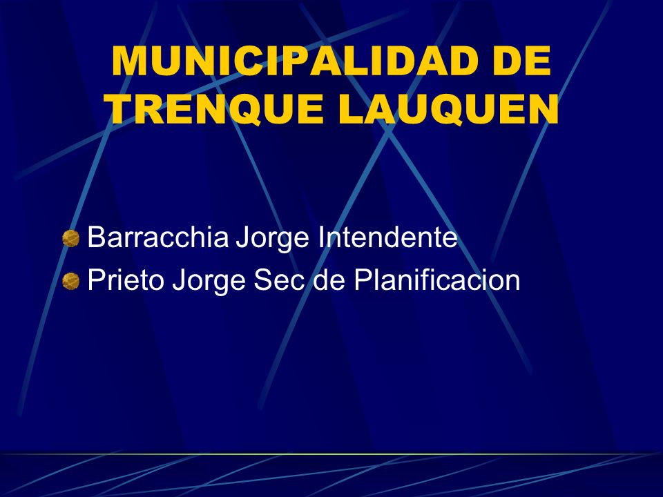 MUNICIPALIDAD DE TRENQUE LAUQUEN
