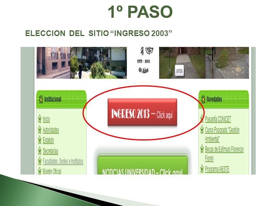 1º PASO ELECCION DEL SITIO INGRESO 2003
