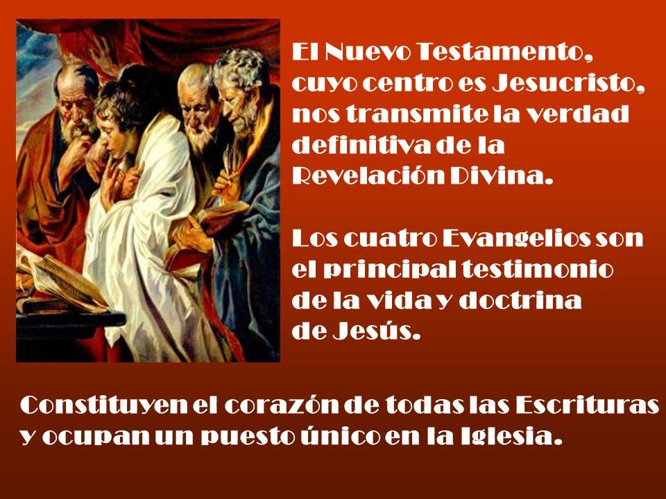El Nuevo Testamento, cuyo centro es Jesucristo, nos transmite la verdad definitiva de la Revelación Divina.