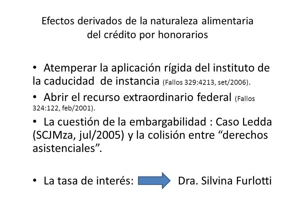 Abrir el recurso extraordinario federal (Fallos 324:122, feb/2001).