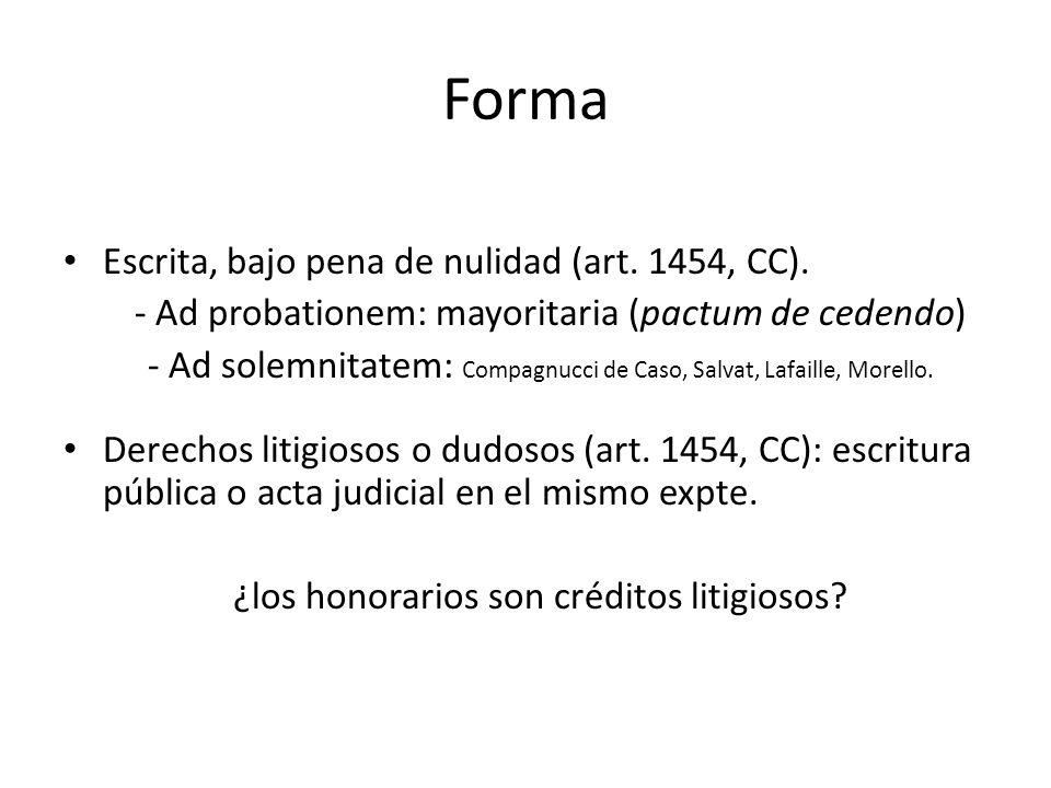 Forma Escrita, bajo pena de nulidad (art. 1454, CC).