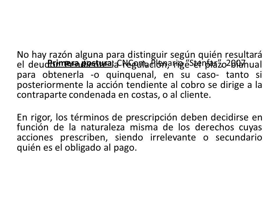 Primera postura: CNCom, Plenario Stenfar , 2007