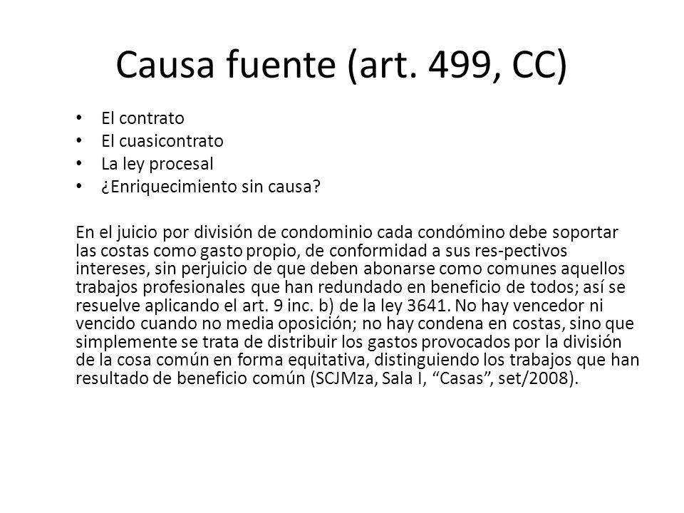 Causa fuente (art. 499, CC) El contrato El cuasicontrato