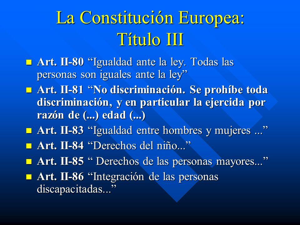 La Constitución Europea: Título III