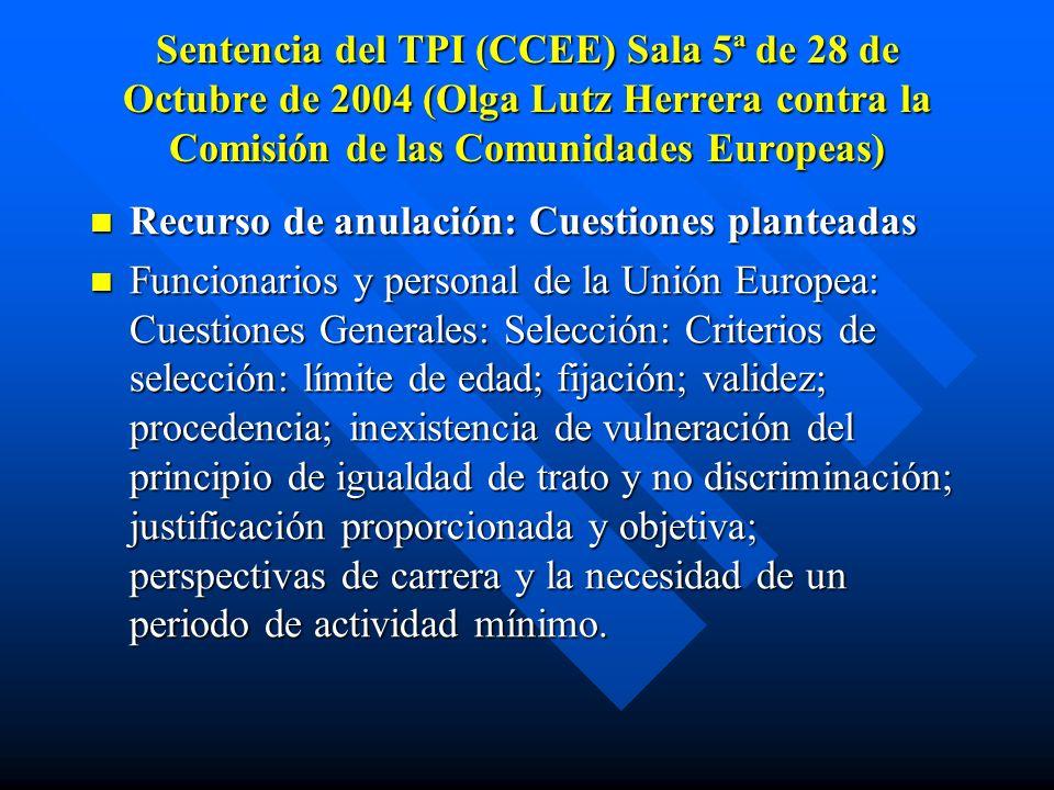 Sentencia del TPI (CCEE) Sala 5ª de 28 de Octubre de 2004 (Olga Lutz Herrera contra la Comisión de las Comunidades Europeas)