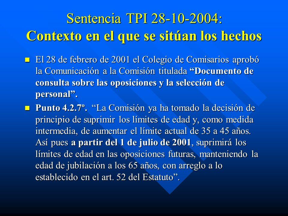 Sentencia TPI 28-10-2004: Contexto en el que se sitúan los hechos
