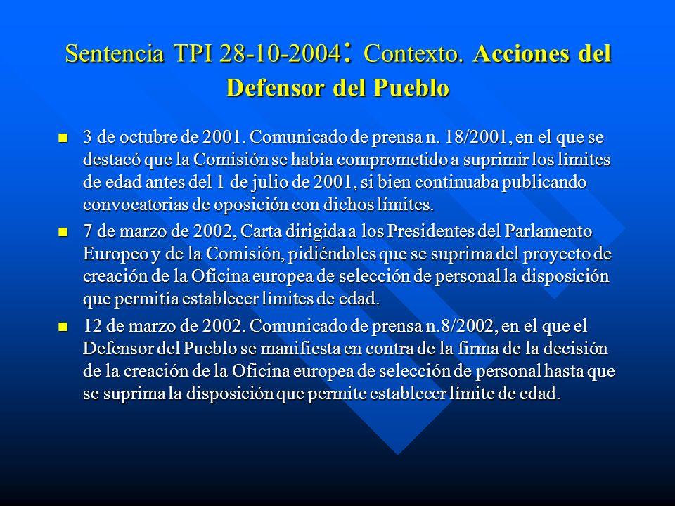 Sentencia TPI 28-10-2004: Contexto. Acciones del Defensor del Pueblo