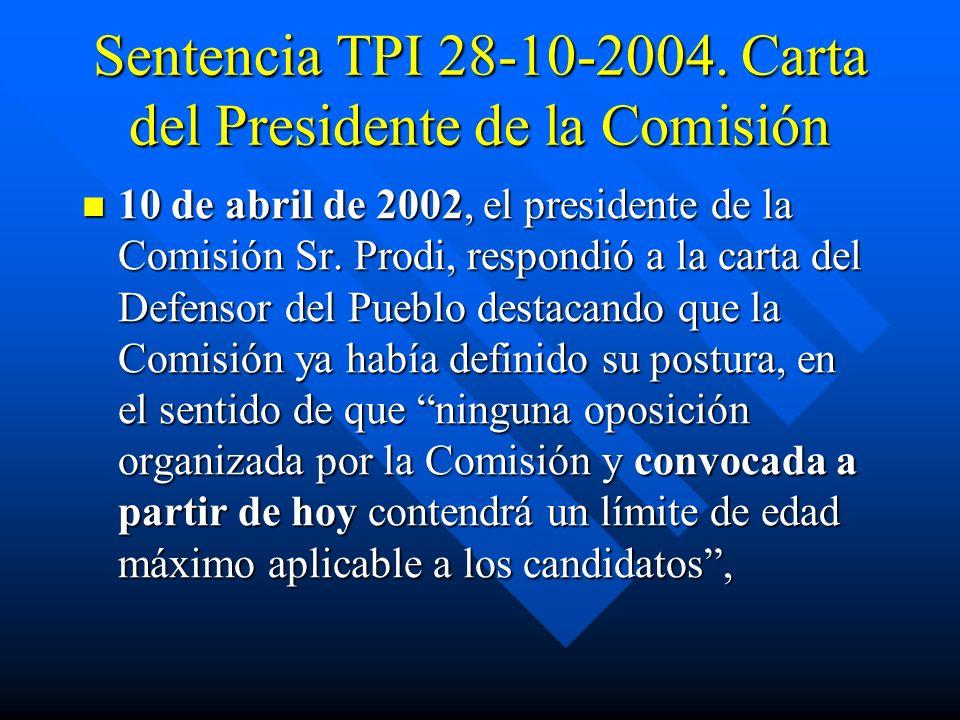 Sentencia TPI 28-10-2004. Carta del Presidente de la Comisión