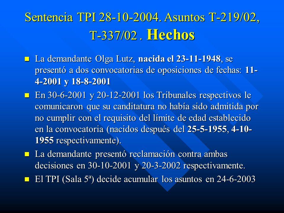 Sentencia TPI 28-10-2004. Asuntos T-219/02, T-337/02 . Hechos