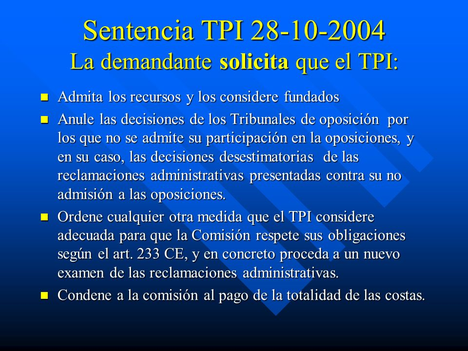 Sentencia TPI 28-10-2004 La demandante solicita que el TPI: