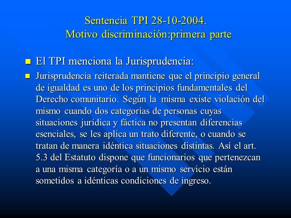 Sentencia TPI 28-10-2004. Motivo discriminación:primera parte