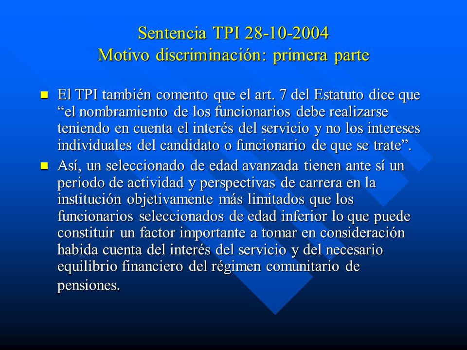 Sentencia TPI 28-10-2004 Motivo discriminación: primera parte