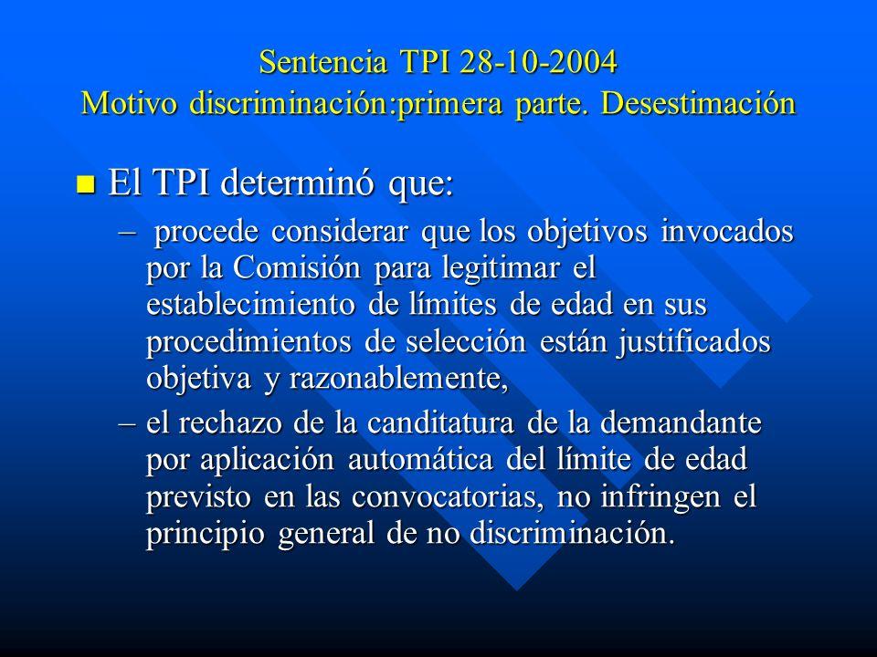 Sentencia TPI 28-10-2004 Motivo discriminación:primera parte