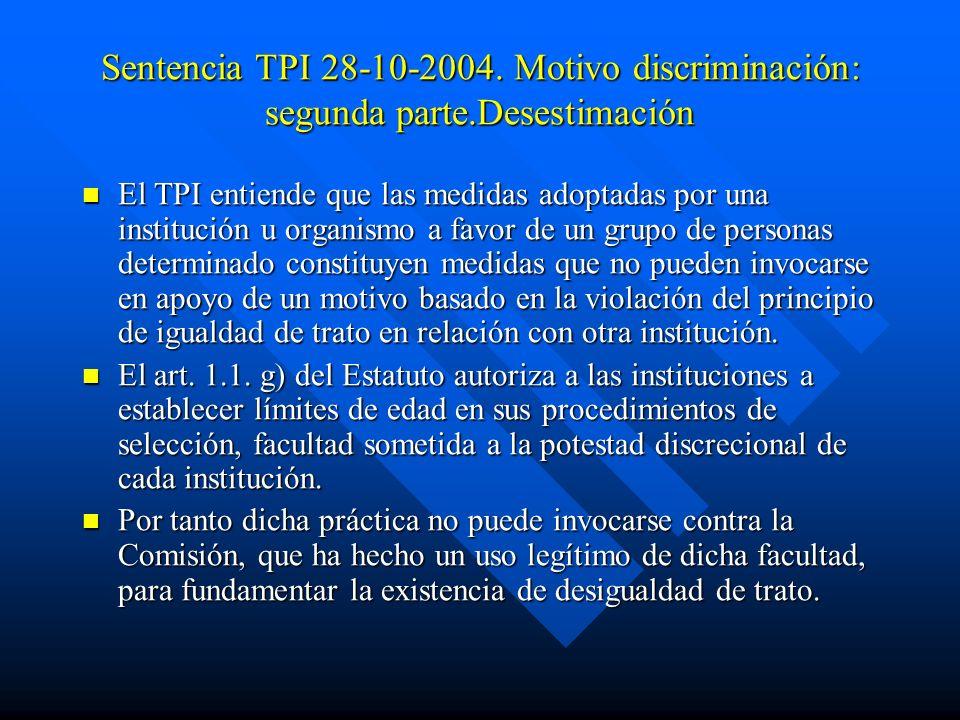 Sentencia TPI 28-10-2004. Motivo discriminación: segunda parte