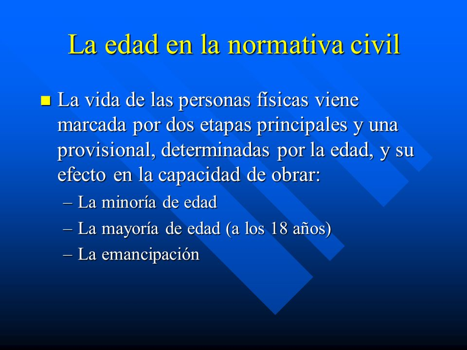 La edad en la normativa civil