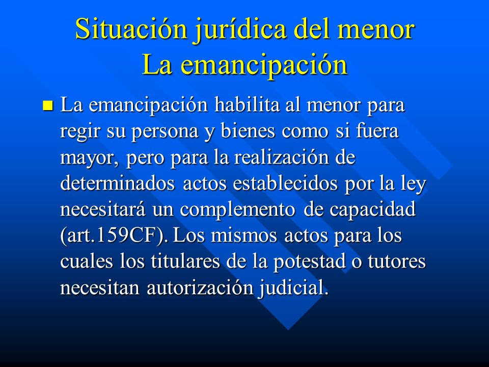 Situación jurídica del menor La emancipación