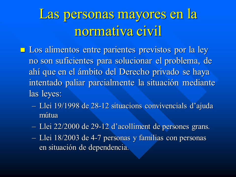 Las personas mayores en la normativa civil