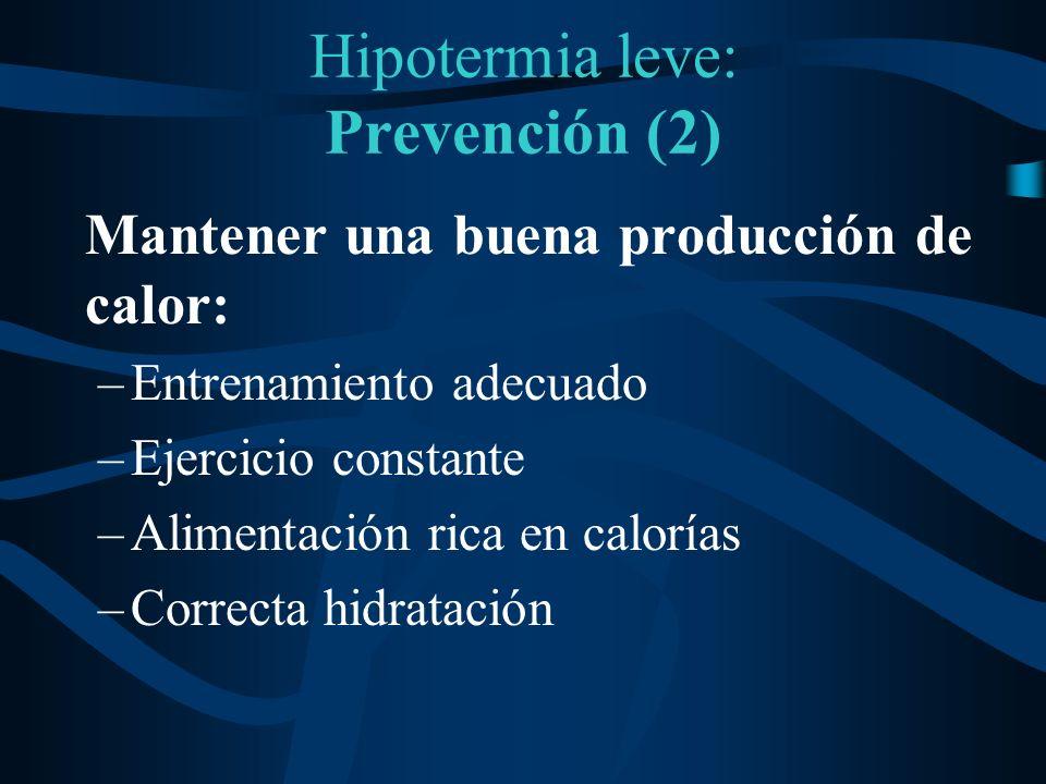 Hipotermia leve: Prevención (2)