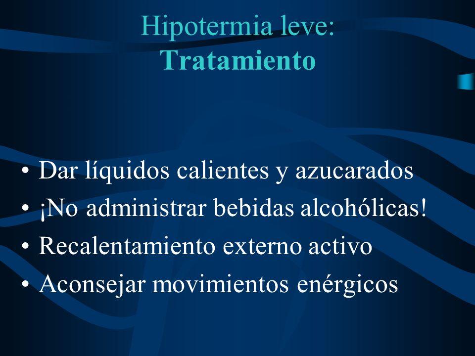 Hipotermia leve: Tratamiento