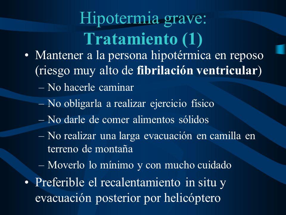 Hipotermia grave: Tratamiento (1)